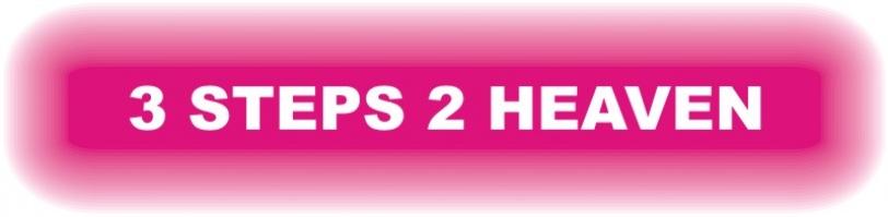 3 steps 2 heaven - streamer